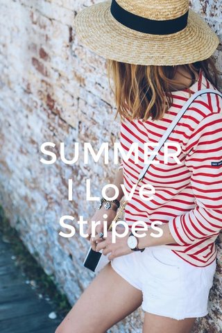 SUMMER I Love Stripes