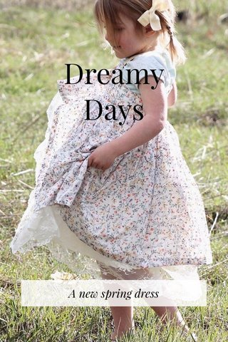 Dreamy Days A new spring dress