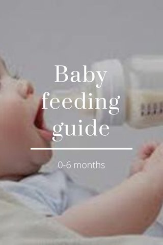 Baby feeding guide 0-6 months