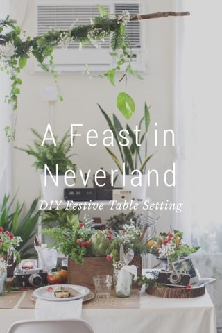 A Feast in Neverland DIY Festive Table Setting