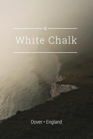 White Chalk Dover • England