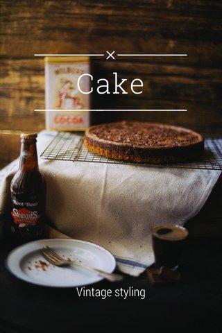 Cake Vintage styling