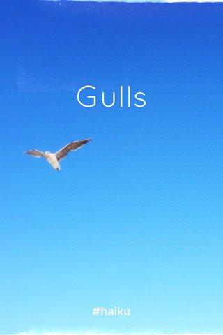 Gulls #haiku