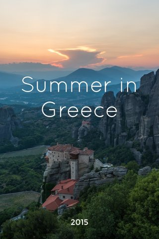 Summer in Greece 2015