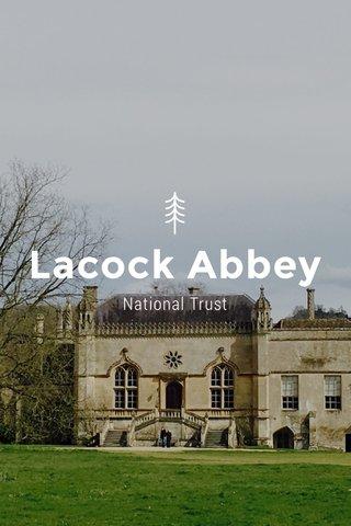 Lacock Abbey National Trust