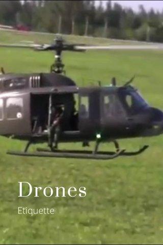 Drones Etiquette