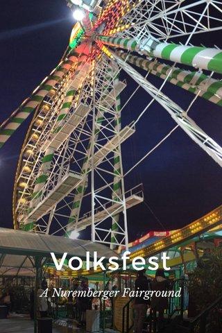 Volksfest A Nuremberger Fairground