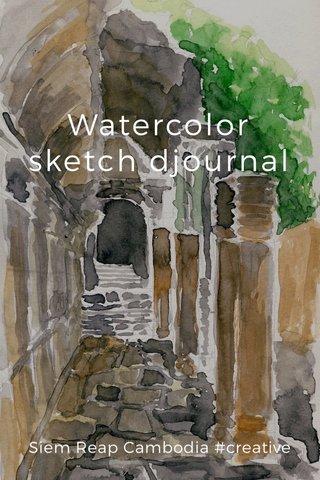 Watercolor sketch djournal Siem Reap Cambodia #creative