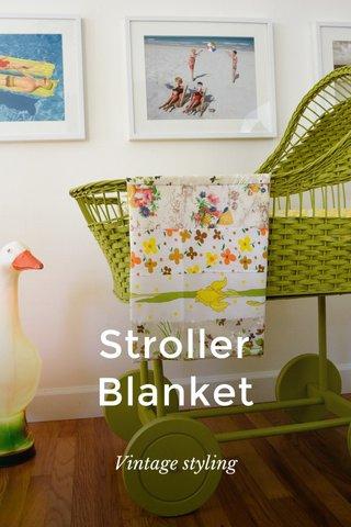 Stroller Blanket Vintage styling