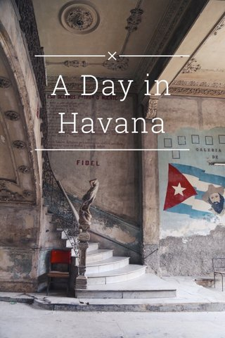 A Day in Havana