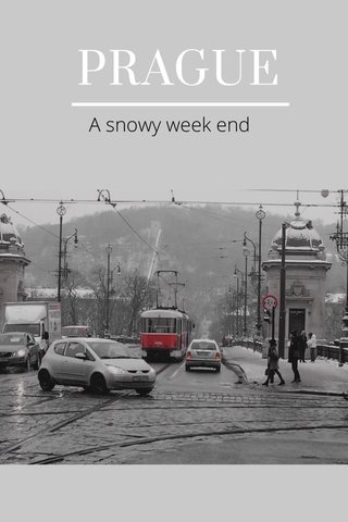 PRAGUE A snowy week end