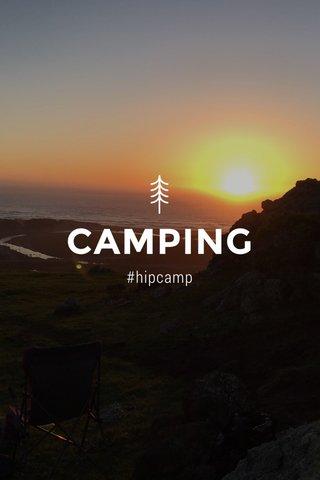 CAMPING #hipcamp