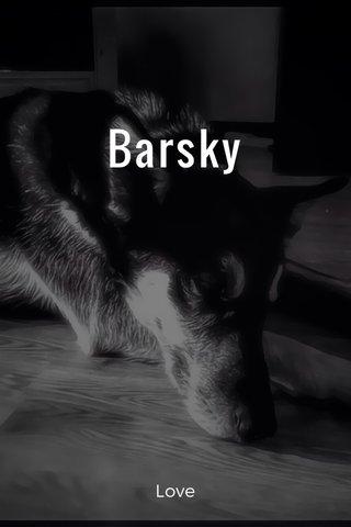 Barsky Love
