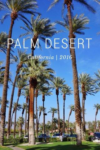 PALM DESERT California   2016