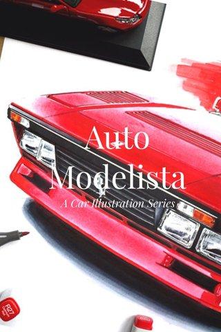 Auto Modelista A Car Illustration Series