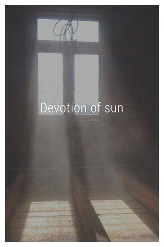 Devotion of sun