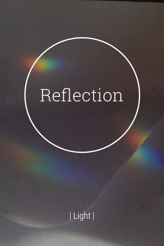 Reflection | Light |