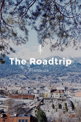 The Roadtrip Innsbruck