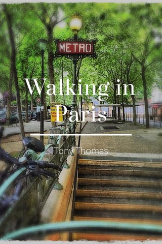 Walking in Paris Tony Thomas