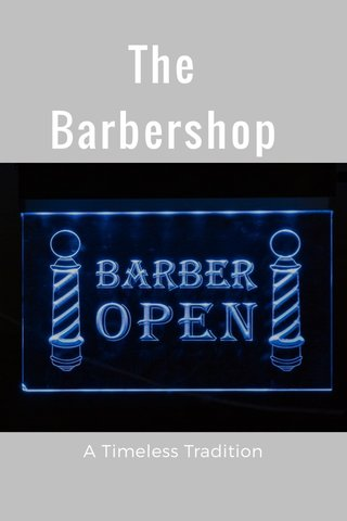 The Barbershop A Timeless Tradition