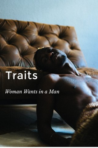 Traits Woman Wants in a Man