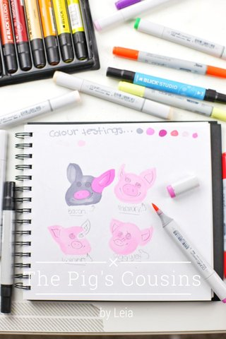 The Pig's Cousins by Leia