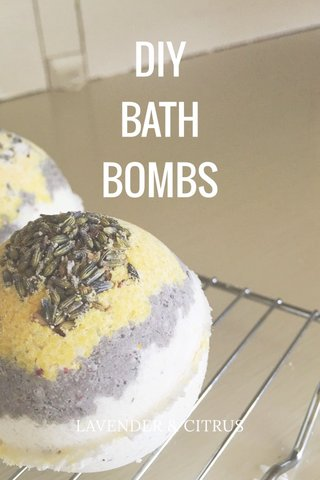 DIY BATH BOMBS LAVENDER & CITRUS