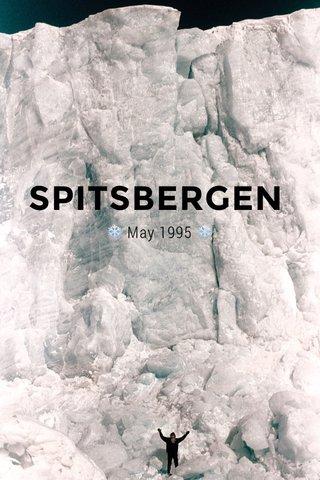 SPITSBERGEN ❄️ May 1995 ❄️