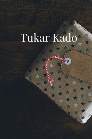 Tukar Kado