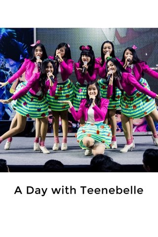A Day with Teenebelle