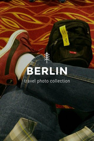 BERLIN travel photo collection