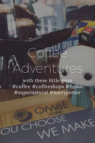 Coffee Adventures with these little guys #coffee #coffeeshops #funko #supernatural #harrypotter