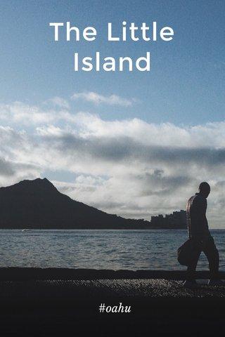 The Little Island #oahu