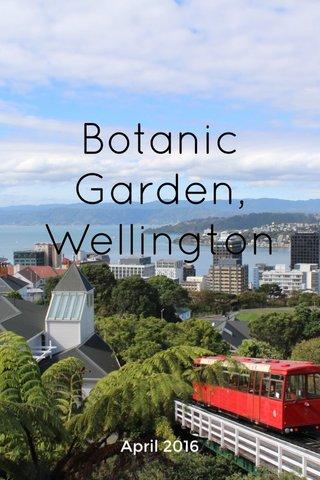 Botanic Garden, Wellington April 2016