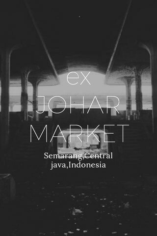 ex JOHAR MARKET Semarang,Central java,Indonesia