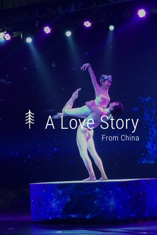 A Love Story From China