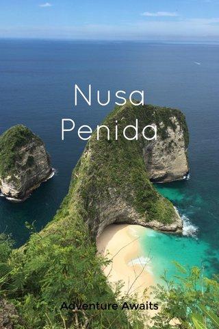 Nusa Penida Adventure Awaits