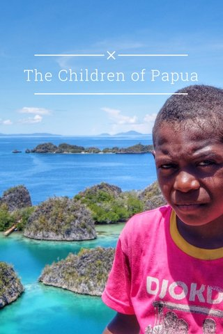 The Children of Papua