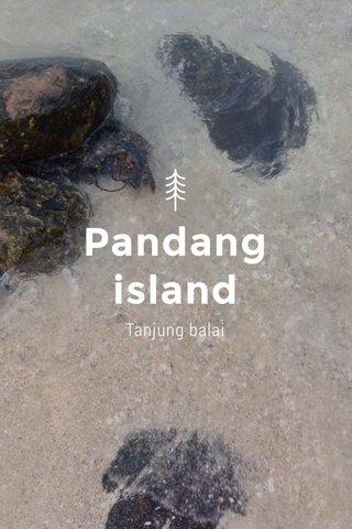 Pandang island Tanjung balai
