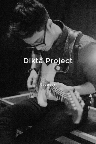 Dikta Project Bogor