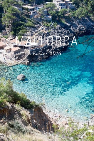 MALLORCA Easter 2016