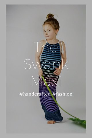 The Swank Maxi #handcrafted #fashion