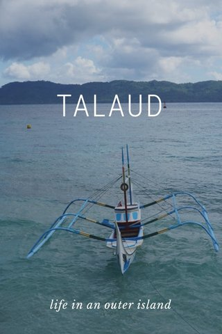 TALAUD life in an outer island