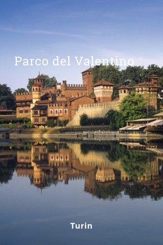 Parco del Valentino Turin