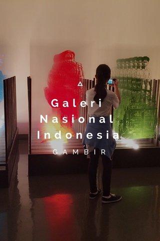 Galeri Nasional Indonesia GAMBIR