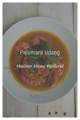 Palumara Udang #kuliner #bima #stellerid