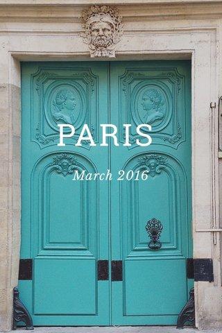 PARIS March 2016