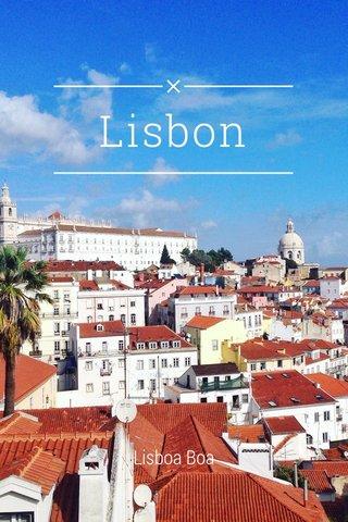 Lisbon Lisboa Boa