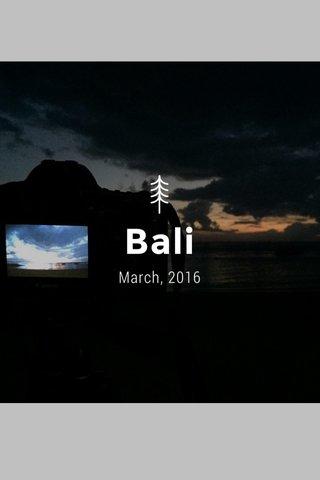 Bali March, 2016