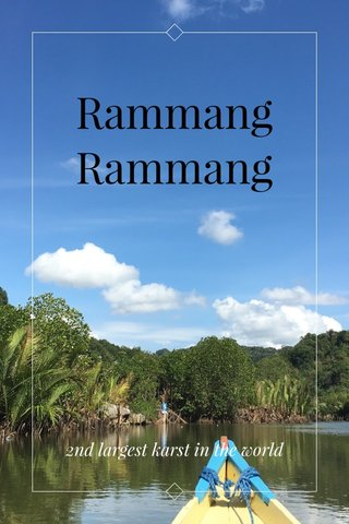 Rammang Rammang 2nd largest karst in the world